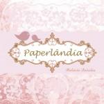 Paperlândia – Patrícia Oliveira