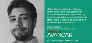 Investigador Carlos Teixeira, membro do Partido LIVRE, faz apelo à participação na convenção cidadã Tempo de Avançar focando o seu apelo numa economia ecológica, assente na inovação.