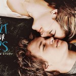 A Culpa é das Estrelas – O filme que devia de ser obrigatório para todos os casais!